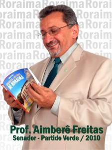 Aimberê Freitas, candidadto ao Senado da República